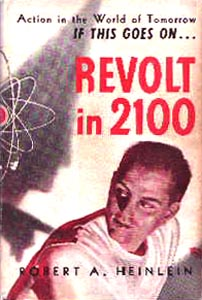 The 1953 hardcover edition of Revolt in 2100, with a figure with a Klan-like hood tapping a man on the shoulder.
