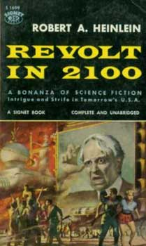 A later Signet edition of Revolt in 2100.